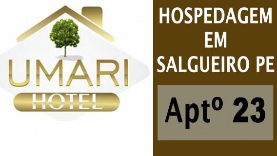 Hotel em Salgueiro - UMARÍ HOTEL - Aptº 23