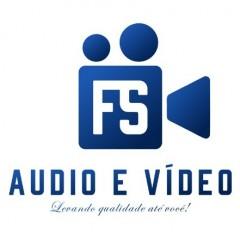 FS ÁUDIO E VÍDEO