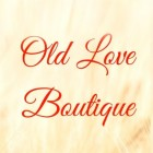 OLD LOVE BOUTIQUE