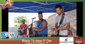 Bloco Tô Atoa 3º Dia - Carnaval 2016
