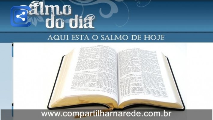 Salmo 18 Salmo do Dia