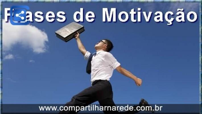Frases de Motivação - Sucesso profissional e pessoal