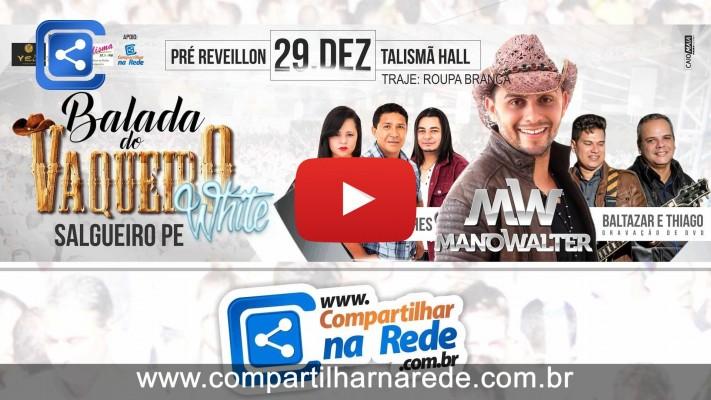 Balada do Vaqueiro WHITE em Salgueiro, PE dia 29 de dezembro de 2015 Pré Réveillon