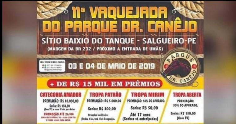 11ª VAQUEJADA DO PARQUE DR. CANÊJO. SÍTIO BAIXIO DO TANQUE-SALGUEIRO-PE