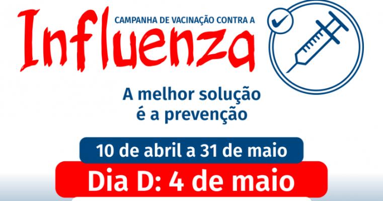 CAMPANHA DE VACINAÇÃO CONTRA A INFLUENZA, 10 DE ABRIL A 31 DE MAIO