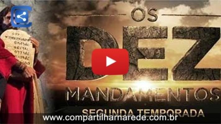 """Estreia da Segunda Temporada de """"Os Dez Mandamentos"""" em 04/04/2016, Confira..."""