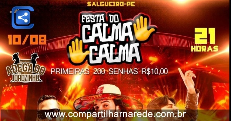 FESTA DO CALMA CALMA NA ADEGA DO JOAZINHO, DIA 10 DE AGOSTO