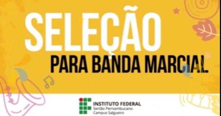 Campus Salgueiro do IF Sertão-PE divulga resultado da seleção para integrantes da banda marcial