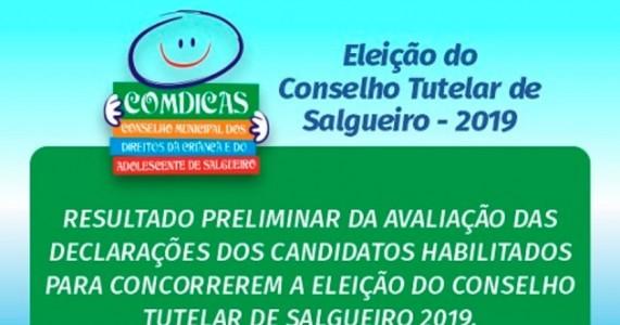 Comdicas publica resultado preliminar da avaliação das declarações de candidatos habilitados ao Conselho Tutelar de Salgueiro