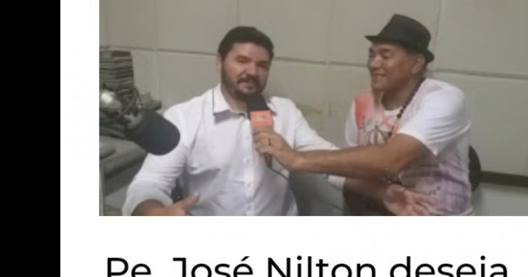 Pe. José Nilton deseja Feliz Natal e convoca população para evento filantrópico social