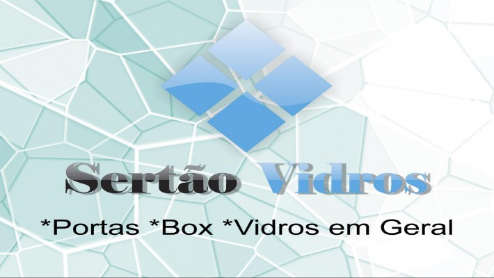 Vidraçaria Sertão Vidros comercial - Salgueiro, PE