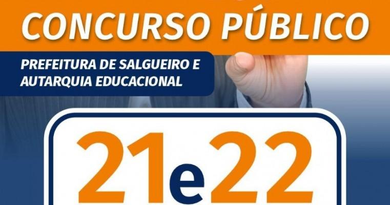 Concurso da Prefeitura de Salgueiro e da Autarquia Educacional acontecerá no próximo dia 21 e 22