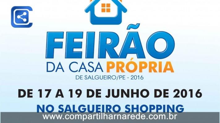 Feirão da Caixa 2016 em Salgueiro, PE - Adquira sua Casa Própria (Financiado) Correspondente Imobiliário Caixa Neide Barros