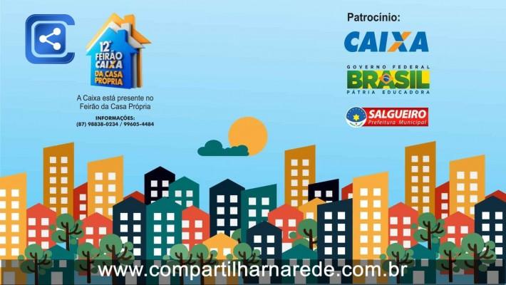 Feirão Caixa, Casa Própria - Feirão da Caixa 2016 em Salgueiro, PE - Correspondente Imobiliário Caixa Neide Barros