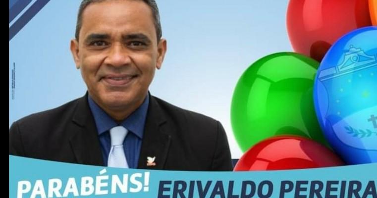 PARABÉNS VEREADOR ERIVALDO PEREIRA,  PELO ANIVERSÁRIO