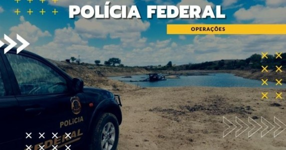 PF desarticula organização criminosa que atua na extração ilegal de ouro no Sertão de Pernambuco