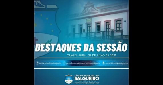Câmara Municipal de Salgueiro PE: Destaques da Sessão 28/07/2021