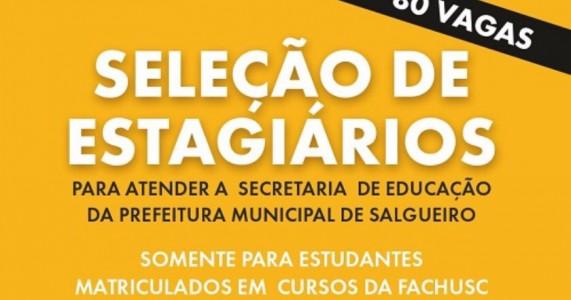 Abertas as inscrições para estágio de alunos da Fachusc na Secretaria de Educação de Salgueiro