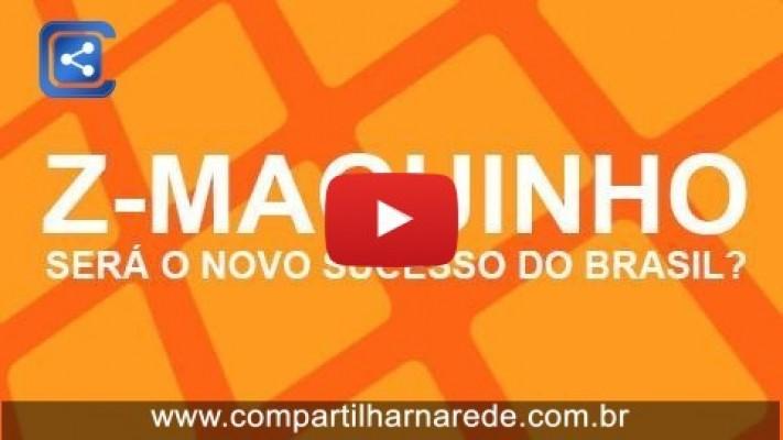 Z-Maguinho do Piauí - SERÁ O NOVO SUCESSO DO BRASIL?