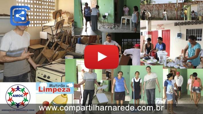 MUTIRÃO DA LIMPEZA - AMOC - AÇÃO SOCIAL VADINHO
