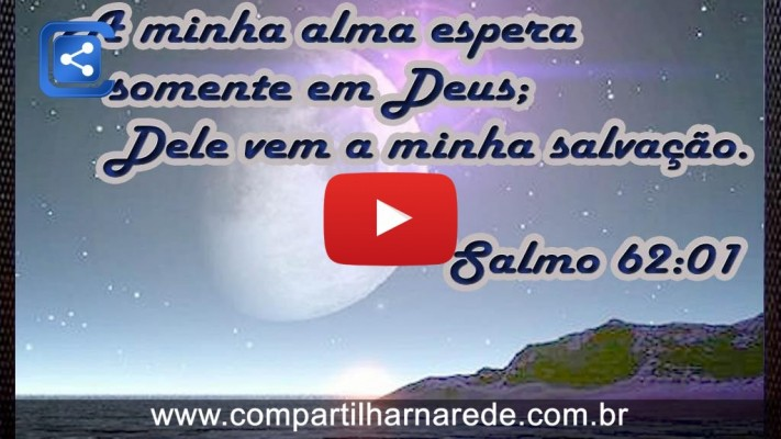 Salmo do dia, salmo 62